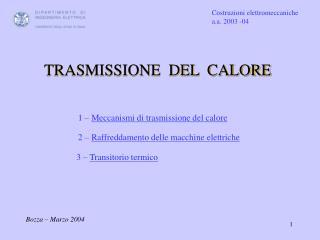 1   Meccanismi di trasmissione del calore
