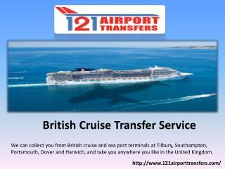Excellent British Cruise Transfer Service