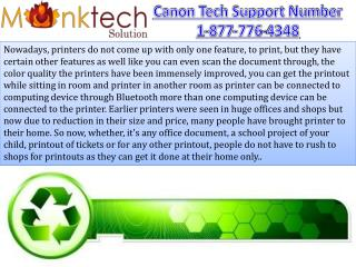 Printers for the Canon Technical Support 1-877-776-4348