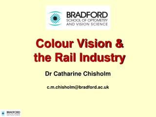 Colour Vision & the Rail Industry