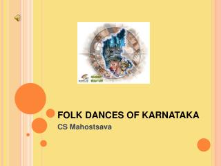 FOLK DANCES OF KARNATAKA