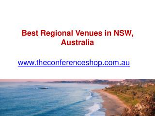 Best Regional Venues in NSW, Australia - Theconferenceshop.com.au