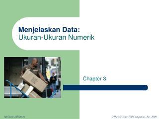 Menjelaskan  Data: Ukuran-Ukuran Numerik