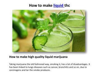 How to make liquid thc