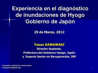 Experiencia en el diagnóstico de inundaciones de Hyogo Gobierno de Japón