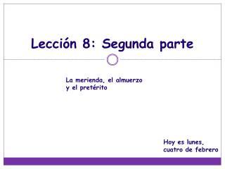 Lecci�n  8:  Segunda  parte
