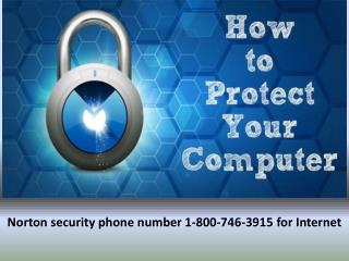 Norton security phone number 1-800-746-3915 for Internet