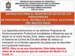 INSTRUCTIVO PARA EL REGISTRO DE DATOS DE LOS PARTICIPANTES
