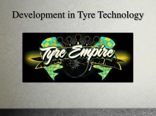 Development in tyre technologies