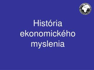 História ekonomick ého myslenia