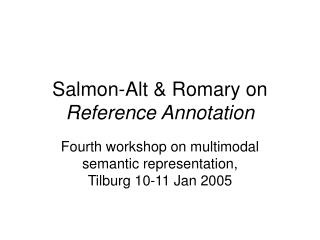 Salmon-Alt & Romary on  Reference Annotation