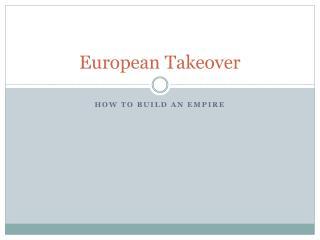 European Takeover