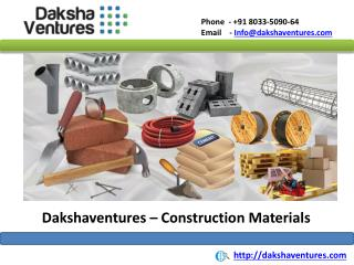 Dakshaventures - Construction Materials Suppliers in Bangalore