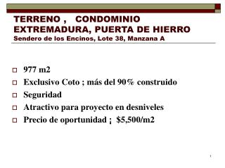 TERRENO ,   CONDOMINIO EXTREMADURA, PUERTA DE HIERRO Sendero de los Encinos, Lote 38, Manzana A