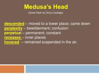 Medusa s Head