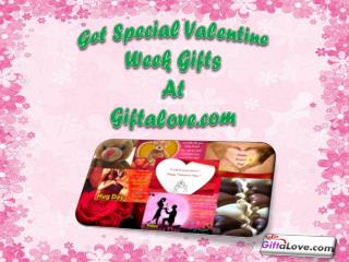 Get Special Valentine Week Gifts at Giftalove.com!!