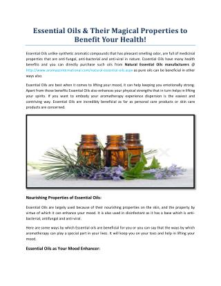 Essential Oils & Their Magical Properties to Benefit Your Health!