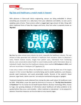 Big Data and Healthcare : A match made in heaven!