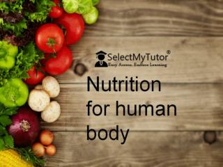 Nutrition for human body