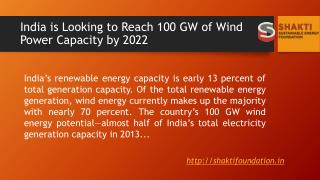 India is Looking to Reach 100 GW of Wind Power Capacity by 2022​