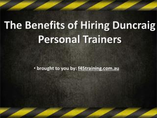 The Benefits of Hiring Duncraig Personal Trainers