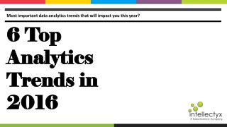 6 Top Analytics Trends in 2016
