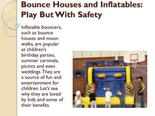 Bounce Houses and Inflatables Play But With Safety