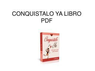 Conquistalo Ya libro pdf