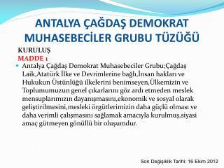 ANTALYA ÇAĞDAŞ DEMOKRAT MUHASEBECİLER GRUBU TÜZÜĞÜ