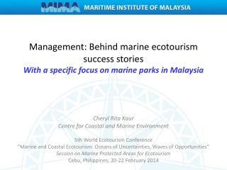 Cheryl Rita  Kaur Centre for Coastal and Marine Environment 5th World Ecotourism Conference