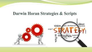 Darwin Horan Strategies & Scripts