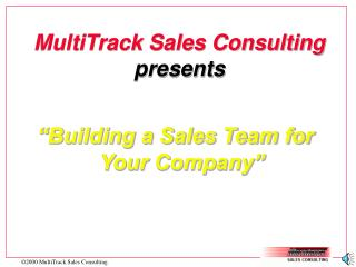 MultiTrack Sales Consulting presents