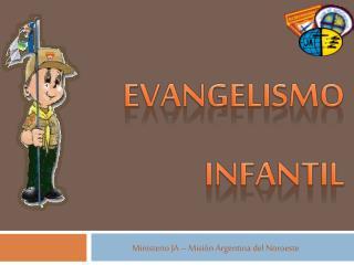 EVANGELISMO  INFANTIL