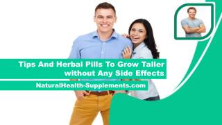 Tips And Herbal Pills To Grow Taller without Any Side Effects