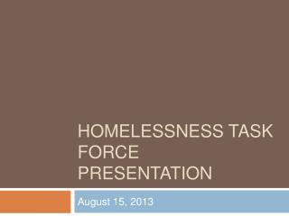 Homelessness task force presentation