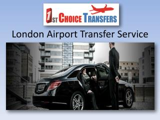 Excellent London Airport Transfer Service