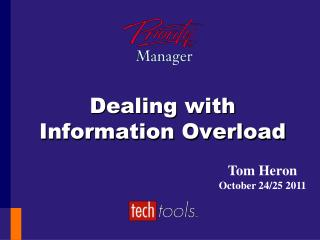 Dealing with Information Overload