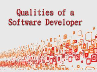 Qualities of a Software Developer