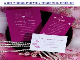 5 Hot Wedding Invitation Trends 2016 REVEALED!