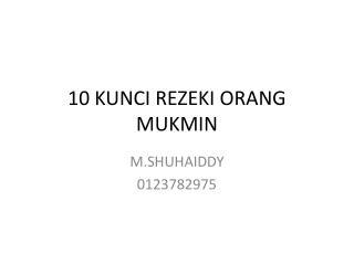10 KUNCI REZEKI ORANG MUKMIN