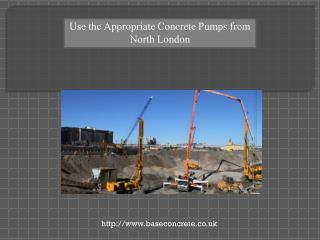 Use the Appropriate Concrete Pumps from North London
