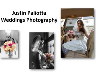 Justin Paliotta Weddings Photography