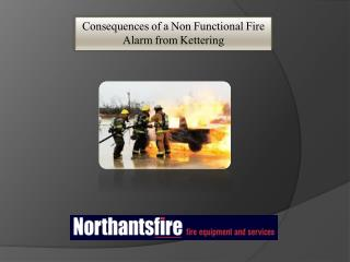 Consequences of a Non Functional Fire Alarm from Kettering