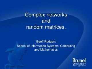 Complex networks  and  random matrices.