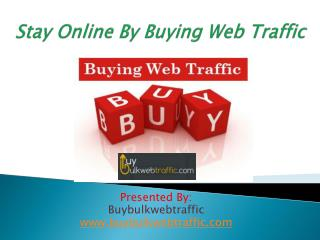 Increase Online Visibility By Buying Web Traffic