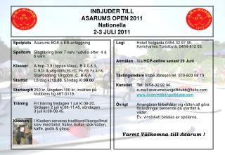 INBJUDER TILL ASARUMS OPEN 2011 Nationella  2-3 JULI 2011