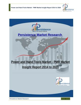 Power and Hand Tools Market - PMR Market Insight Report 2014 to 2020