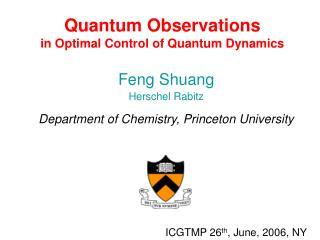 Quantum Observations  in Optimal Control of Quantum Dynamics