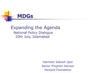 Expanding the Agenda National Policy Dialogue     20th July, Islamabad