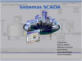 Integrantes: Edicson Molina Aldemaro Guzmán Jesús Pernia Leonardo Palacios Junior Fernández
